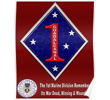 The 1st Marine Division Remembers for Dark Backgrounds Poster