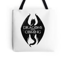DRAGONS ARE COMING Tote Bag