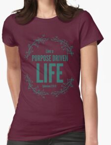 Live A Purpose Driven Life T-Shirt
