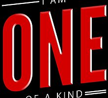 I Am One Of A Kind by theteeproject