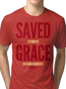Saved By Grace Alone Tri-blend T-Shirt