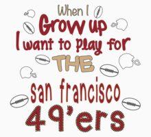 When I Grow Up... (San Francisco - Football) Kids Clothes