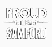 Proud to be a Samford. Show your pride if your last name or surname is Samford Kids Clothes