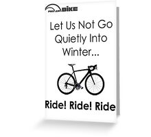 Cycling T Shirt - Winter is Coming Greeting Card
