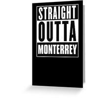 Straight outta Monterrey! Greeting Card