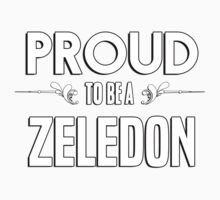 Proud to be a Zeledon. Show your pride if your last name or surname is Zeledon Kids Clothes