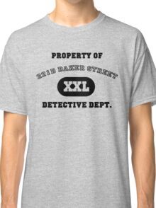Property of 221B Baker Street - Detective Dept. Classic T-Shirt