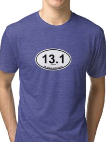 13.1 My longest Netflix binge Tri-blend T-Shirt