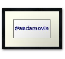 #andamovie Framed Print