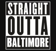Straight outta Baltimore! by tsekbek