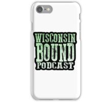 Wisconsin Bound Podcast iPhone Case/Skin