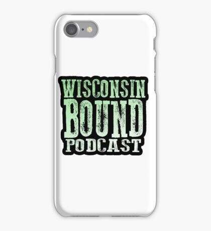 Wisconsin Bound Podcast iPhone Case/Skin