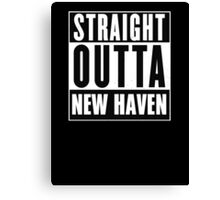 Straight outta New Haven! Canvas Print