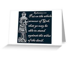 THE WHOLE ARMOUR OF GOD Greeting Card