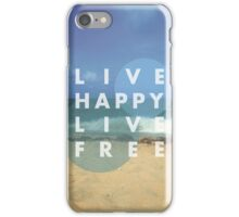 Live Happy iPhone Case/Skin