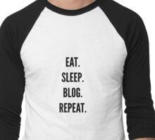 Eat, Sleep, Blog, Repeat Men's Baseball ¾ T-Shirt