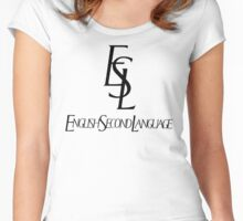 ESL - English Second Language Women's Fitted Scoop T-Shirt