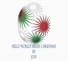 Hello World! Merry Christmas! by josy65
