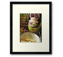 Musical Jolly Chimp Enjoys his Cereal (text version) Framed Print