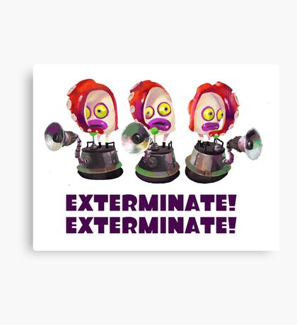 Splatoon! EXTERMINATE, EXTERMINATE! Octobot Canvas Print
