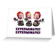 Splatoon! EXTERMINATE, EXTERMINATE! Octobot Greeting Card