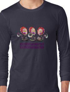 Splatoon! EXTERMINATE, EXTERMINATE! Octobot Long Sleeve T-Shirt