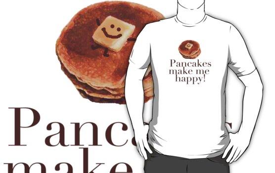 Pancakes Make Me Happy! by Ainsley Kellar Creations