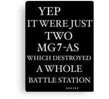 JUST TWO MG7-AS … Canvas Print