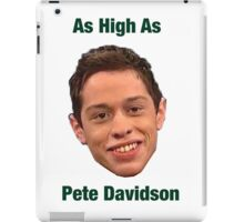 Pete Davidson-- High iPad Case/Skin
