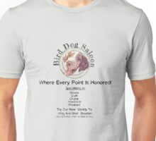 Bird Dog Saloon Unisex T-Shirt