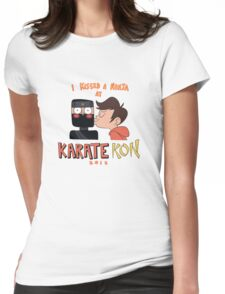 I Kissed a Ninja at KarateKon Womens Fitted T-Shirt