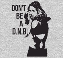 Don't Be a D.N.B by oolongtees