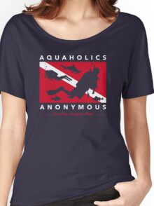 Aquaholics Anonymous  Women's Relaxed Fit T-Shirt