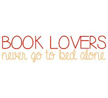 Book Lovers Never Go to Bed Alone - Orange/Red by bboutique