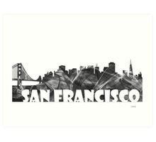 SAN FRANCISCO SKYLINE - BW Art Print