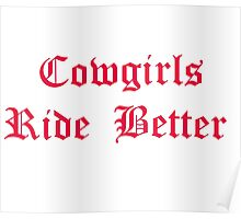 Cowgirls Ride Better Pink Poster