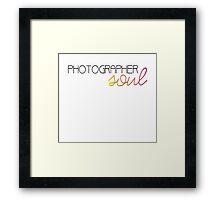Photographer Soul  Framed Print