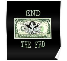 End the fed monopoly guy Poster