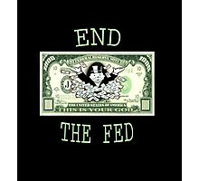 End the fed monopoly guy Photographic Print