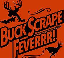 Buck Scrape Fever by seizethejay