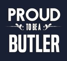 Proud to be a Butler. Show your pride if your last name or surname is Butler Kids Clothes