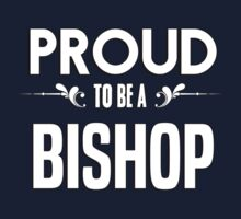 Proud to be a Bishop. Show your pride if your last name or surname is Bishop Kids Clothes
