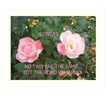 SISTERS... Art Print