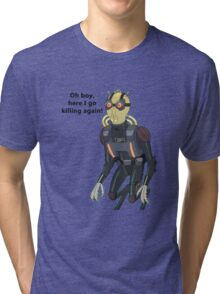 Rick and Morty-- Oh boy... Tri-blend T-Shirt