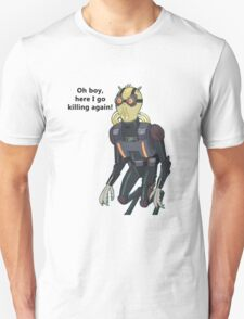 Rick and Morty-- Oh boy... T-Shirt