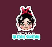 Don't Flick My Glitch Switch - Vanellope Von Schweetz T-Shirt