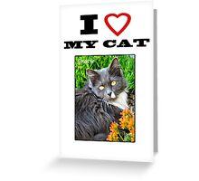 I LOVE MY CAT - Gracie Greeting Card