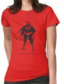 I'm Super Sirius right now.... Womens Fitted T-Shirt