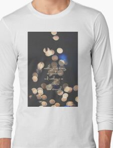 nothing is as strong as gentleness and nothing is so gentle as true strength Long Sleeve T-Shirt