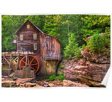 The Glade Creek Grist Mill - Layland, WV Poster